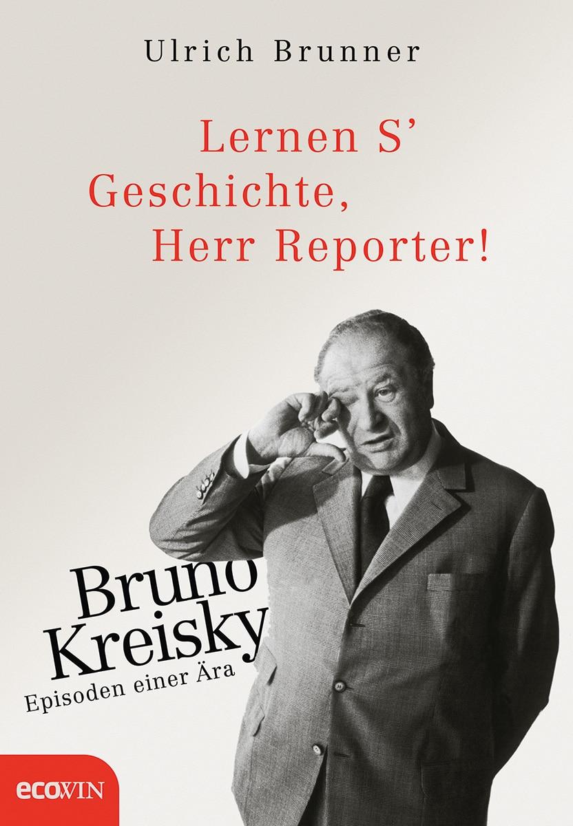 """Kulturtipp zum Buch von Ulrich Brunner: """"Lernen's Geschichte Herr Reporter!"""""""